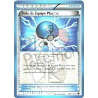 Bola da Equipe Plasma 105/116 - Congelamento de Plasma - Card Pokémon