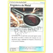 Frigideira de Metal 112/131 - Luz Proibida